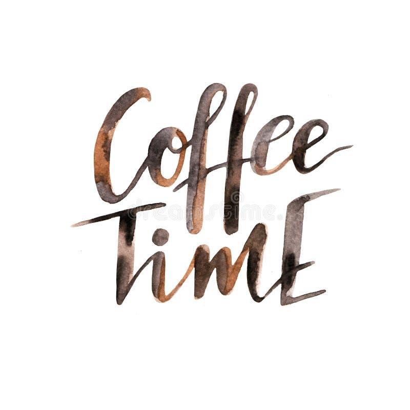 Dé la tarjeta de letras exhausta con el texto del marrón de la acuarela - ` del tiempo del café del ` ilustración del vector