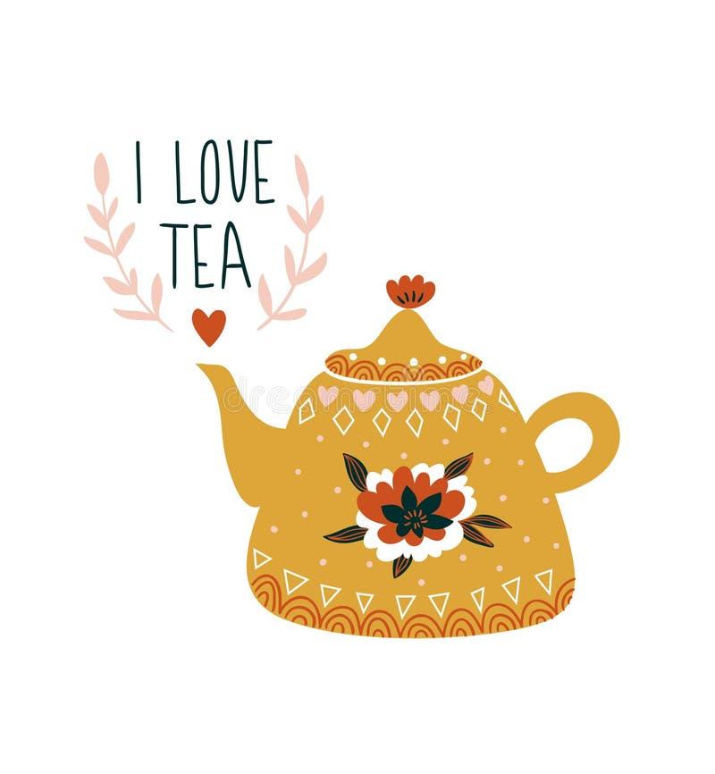 Dé la tarjeta exhausta con la tetera y las letras elegantes - ` del té del amor del ` I Ejemplo escandinavo del vector del estilo ilustración del vector