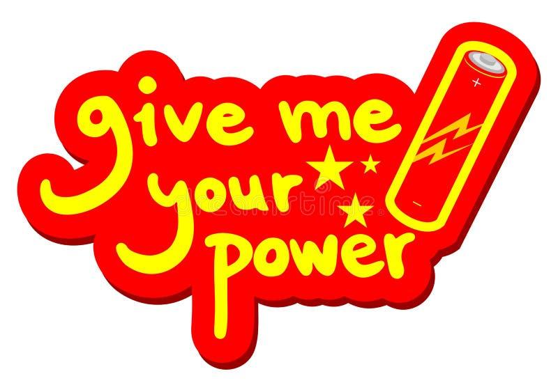 Dé a poder su mensaje del poder libre illustration