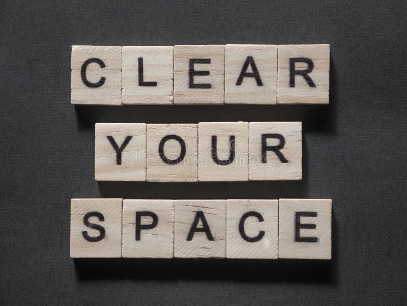 Dégagez votre espace, concept de motivation de citations de mots illustration de vecteur