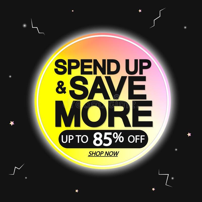 Dépensez et économisez davantage, la vente jusqu'à 85%, calibre de conception de bannière, étiquette de remise, icône d'appli, il illustration de vecteur