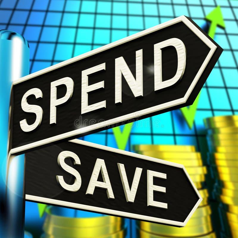 Dépensez ou illustration de sauvegarde des finances 3d de budget d'apparence de poteau indicateur illustration libre de droits