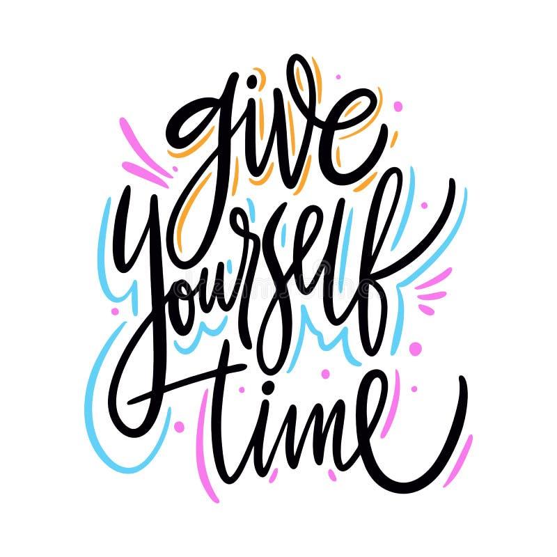 Dése el tiempo Letras dibujadas mano del vector Cita inspirada de motivación stock de ilustración