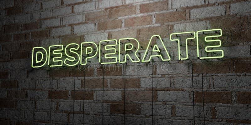 DÉSESPÉRÉ - Enseigne au néon rougeoyant sur le mur de maçonnerie - 3D a rendu l'illustration courante gratuite de redevance illustration de vecteur