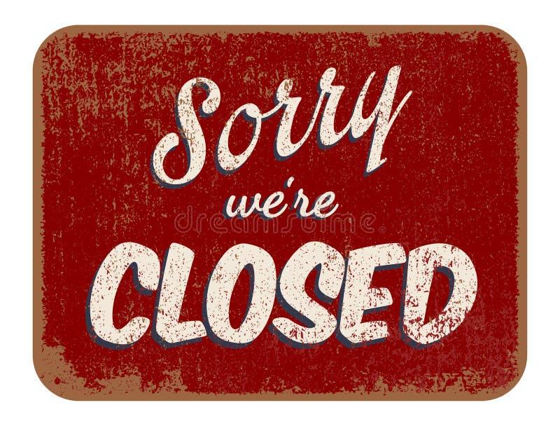Désolé ont été fermés illustration libre de droits