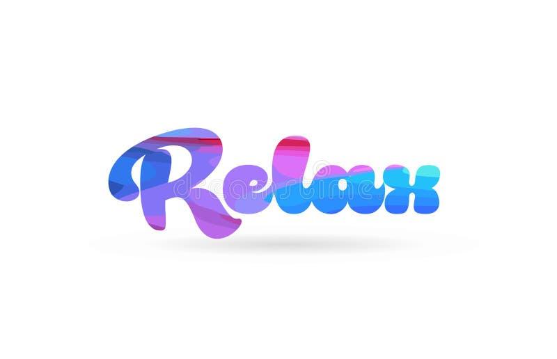 détendez l'icône bleue rose de logo des textes de mot de couleur illustration de vecteur
