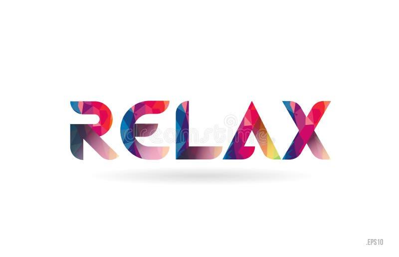 détendez le texte coloré de mot d'arc-en-ciel approprié à la conception de logo illustration stock