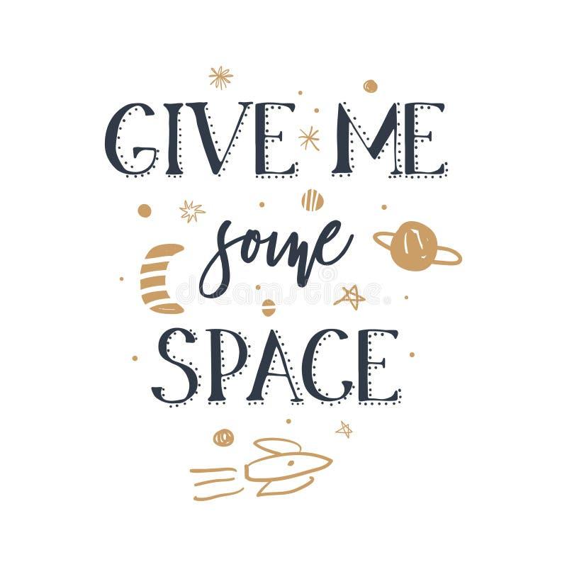 Dê-me algum tema das citações, do slogan, do espaço e da galáxia do espaço, ilustrações tiradas mão do vetor ilustração do vetor