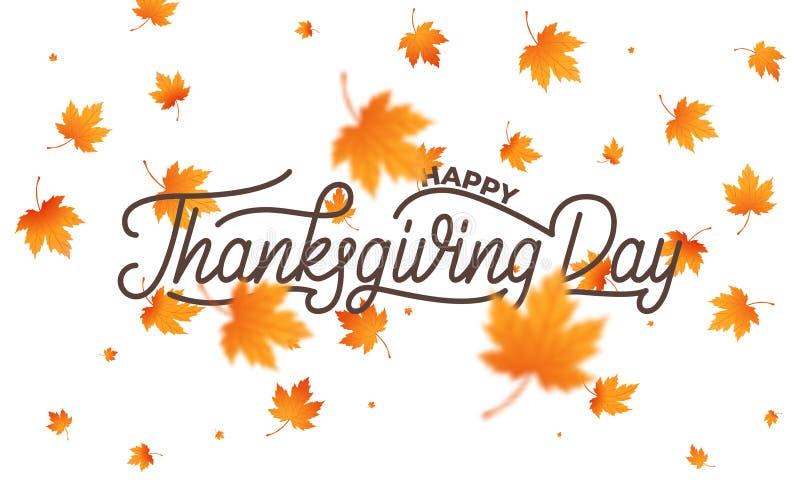 Día de la acción de gracias Día feliz de la acción de gracias de la caligrafía de las letras y fondo de las hojas de arce que cae ilustración del vector