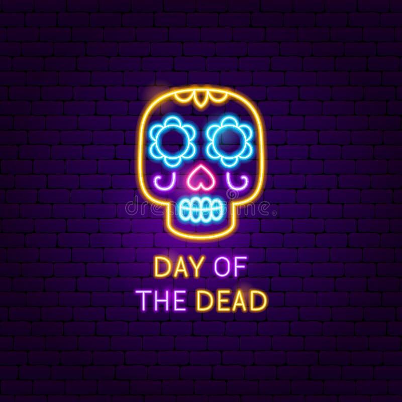 Día de la etiqueta de neón del cráneo muerto ilustración del vector