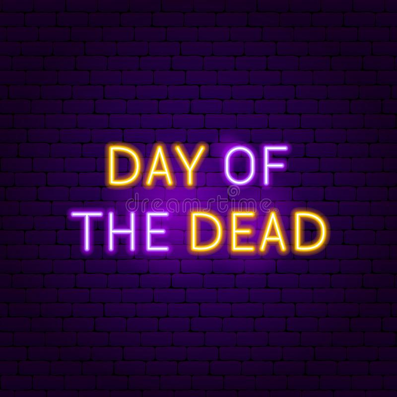Día de la señal de neón muerta stock de ilustración