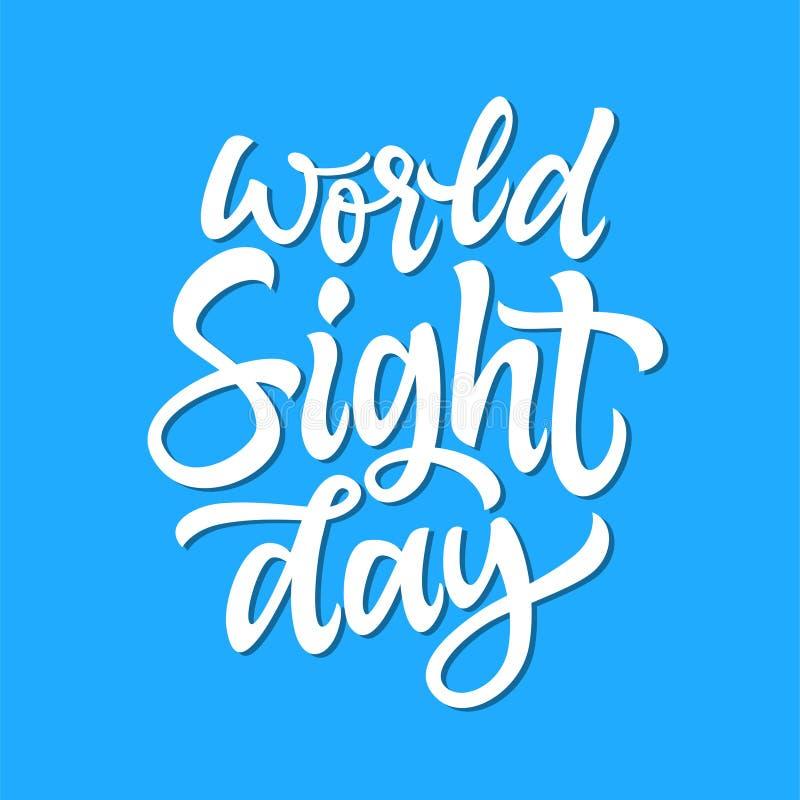 Día de la vista del mundo - vector las letras dibujadas mano de la pluma del cepillo libre illustration