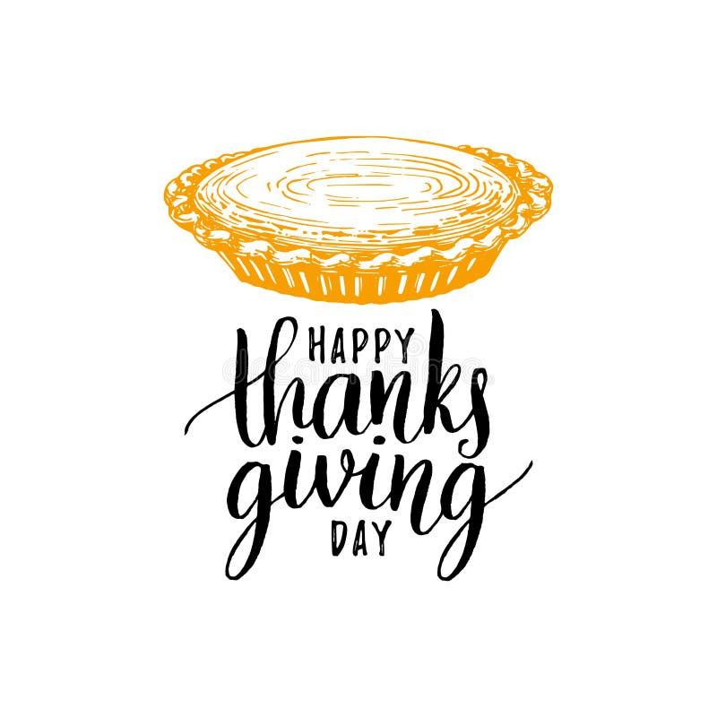 Día feliz de la acción de gracias, letras de la mano en el fondo blanco Ejemplo del pastel de calabaza del vector para la plantil libre illustration