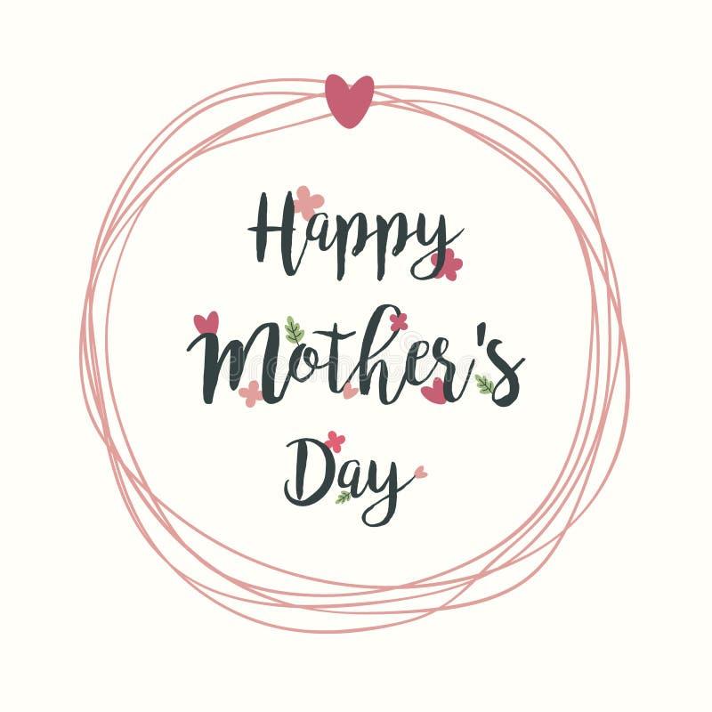 Día feliz del ` s de la madre con la caligrafía determinada VI de la tarjeta de felicitación de las flores libre illustration
