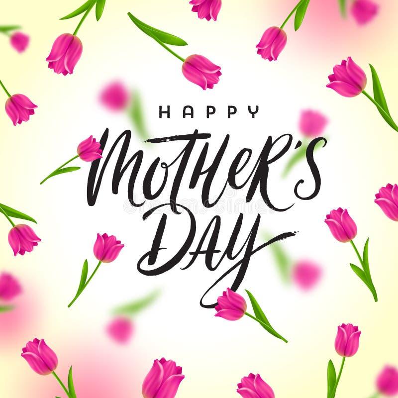 Día feliz del ` s de la madre - tarjeta de felicitación con el saludo de la caligrafía del cepillo y fondo con los tulipanes stock de ilustración
