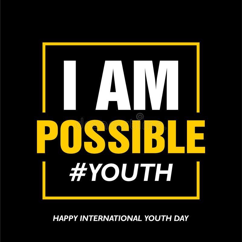 Día internacional de la juventud, el 12 de agosto, soy posible stock de ilustración