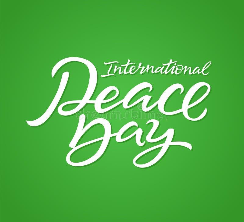 Día internacional de la paz - vector las letras dibujadas mano de la pluma del cepillo ilustración del vector