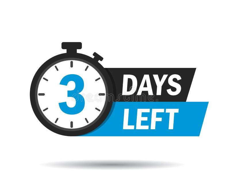 3 días se fueron Icono del contador de tiempo de la cuenta Emblema del vector de 3 días dejados en estilo plano Hora abajo del ic ilustración del vector