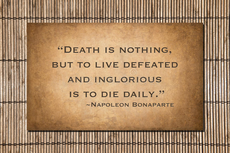 Död är ingenting - det Napoleon Bonaparte citationstecknet royaltyfri fotografi