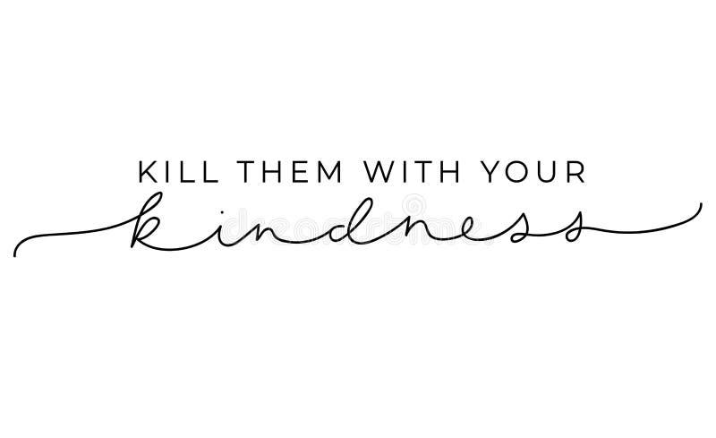 Döda dem med ditt inspirerande märka kort för vänlighet Gullig och snäll märka inskrift för tryck, textilen etc. vektor royaltyfri illustrationer