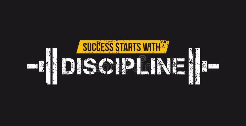 D?buts de succ?s avec la citation de motivation de gymnase de discipline avec le barbell et l'effet grunge Motivation de sport Ca illustration de vecteur