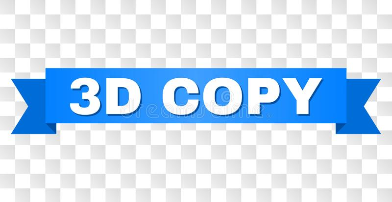 Blue Tape with 3D COPY Caption. 3D COPY text on a ribbon. Designed with white title and blue stripe. Vector banner with 3D COPY tag on a transparent background stock illustration
