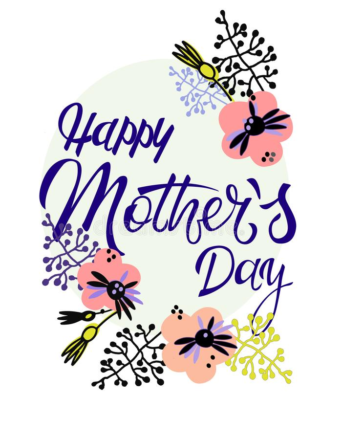 D?a de madres feliz Tarjeta de felicitación del día de fiesta en estilo escandinavo Letras de la mano y decoraci?n floral ilustración del vector