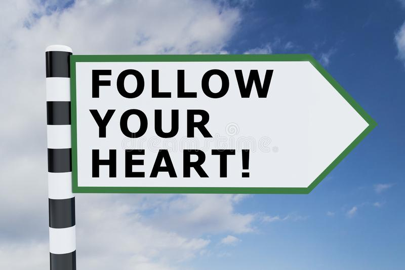 FOLLOW YOUR HEART! concept stock illustration