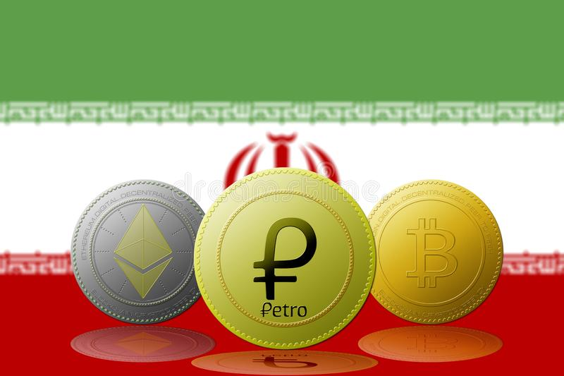 3D  illustration PETRO,ETHEREUM,BITCOIN,cryptocurrency with IRAN flag on background.  stock illustration