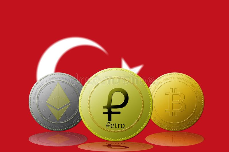 3D  illustration PETRO,ETHEREUM,BITCOIN,cryptocurrency with TURKEY flag on background.  vector illustration