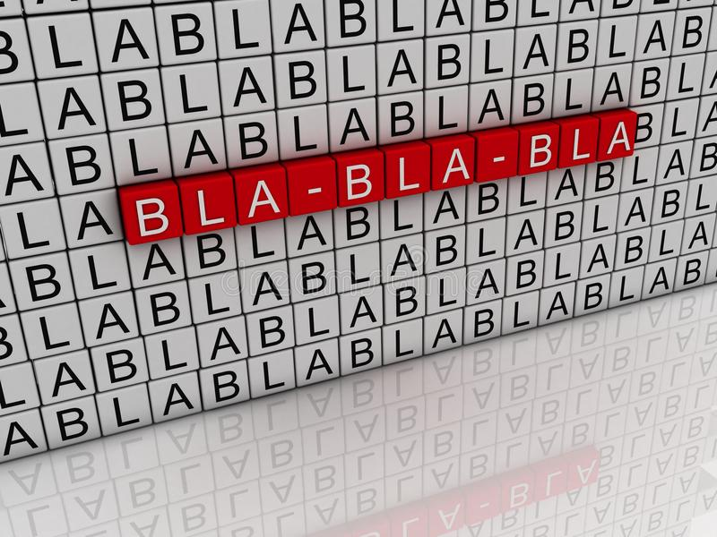 3d Illustration with word cloud about Bla bla bla. Talk about an vector illustration