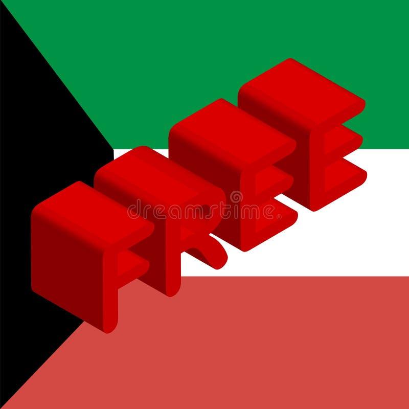 3d inskrift som är fri på flaggan av Kuwait, ett symbol av frihet, befrielsen och den nationella dagen av Kuwait, Februari 25-26, royaltyfri illustrationer