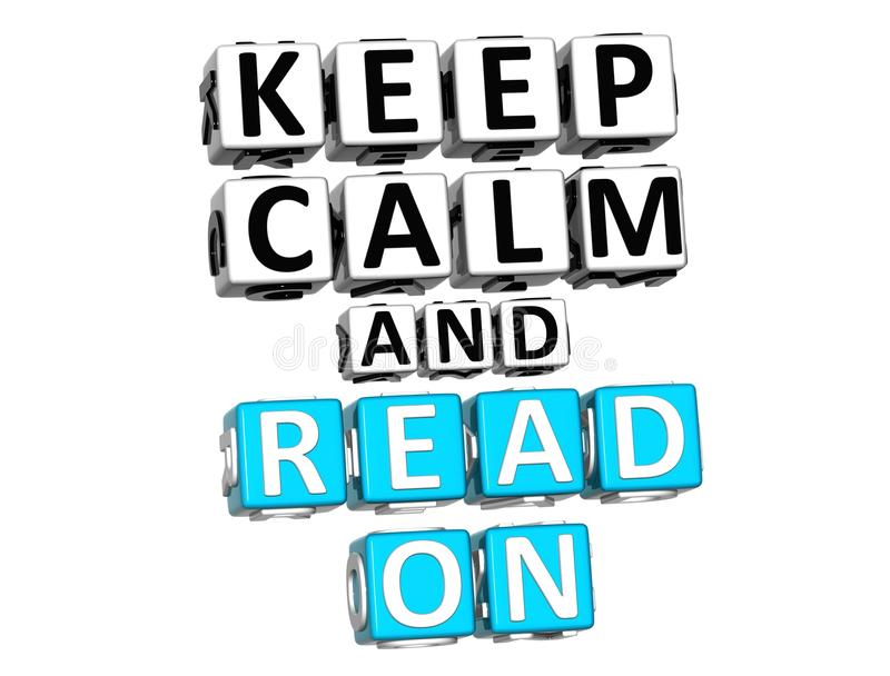 3D Keep Calm And Read On Button Click Here Block Text stock illustration