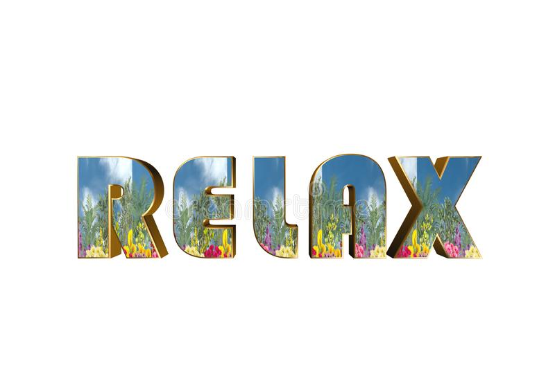 3D word - relax. Solid 3d relax word with flowers stock illustration