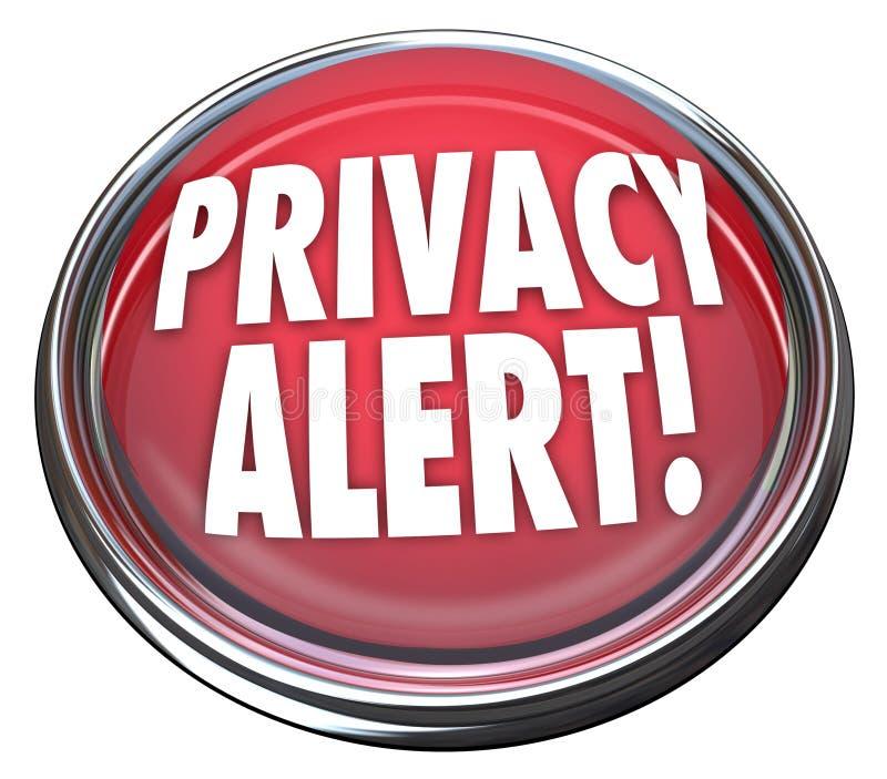 Da luz alerta do botão 3d vermelho da privacidade perigo de advertência ilustração stock