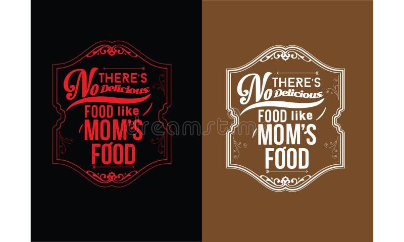 Daar ` s geen heerlijk voedsel zoals mamma` s voedsel royalty-vrije illustratie