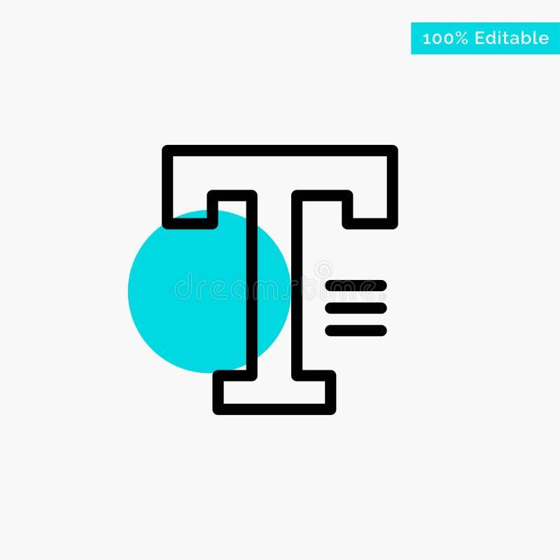 Dactylographiez, textotez, écrivez, icône de vecteur de point de cercle de point culminant de turquoise de Word illustration libre de droits