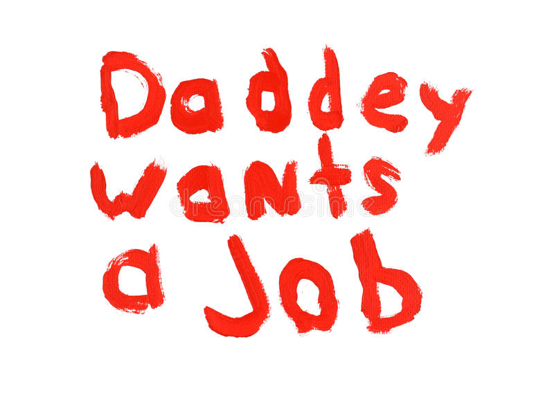 Daddey wants a job sign royalty free stock photography