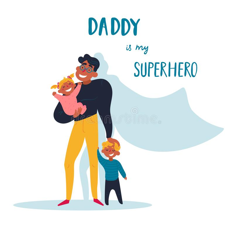 Daddy is my superhero. Happy Father s day concept vector illustration