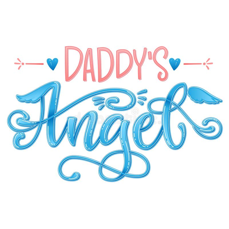 Daddy`s Angel quote. Baby shower hand drawn calligraphy script, grotesque stile lettering phrase. Heart, angelic wings, halo elements. Color pink, blue grossy royalty free stock photo