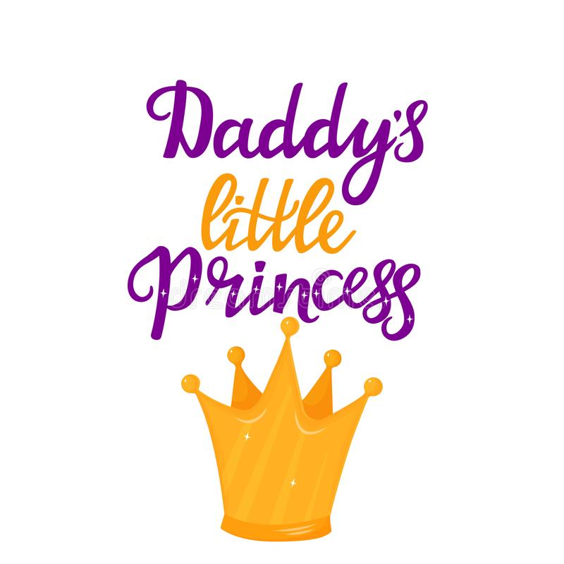 Daddy`s little Princess hand drawn lettering with a cartoon golden crown. T-shirt print or card design vector illustration