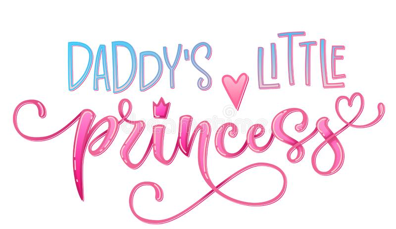Daddy`s  little princess quote. Hand drawn modern calligraphy baby shower lettering logo phrase stock illustration