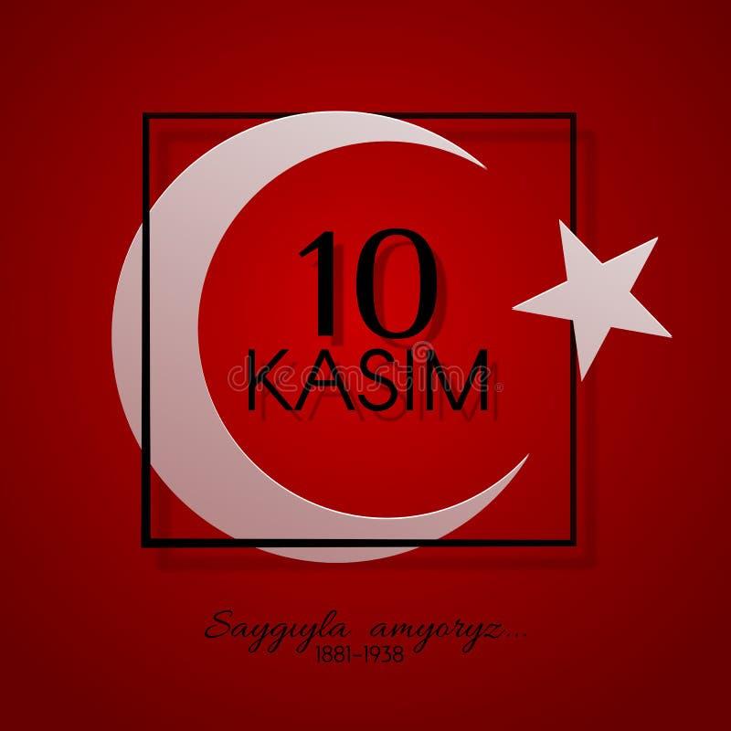 dag för 10 kasim av minnet av Ataturk i den Turkiet presidenten och grundaren av det turkiska republikhalvmånformigt och stjärnas royaltyfri illustrationer