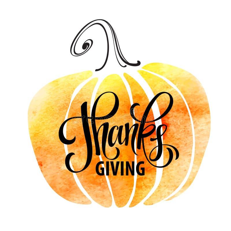 Dag för tacksägelse för vattenfärgdesignstil lycklig Ge tack, höstdesign Typografiaffischer med pumpakonturn vektor illustrationer
