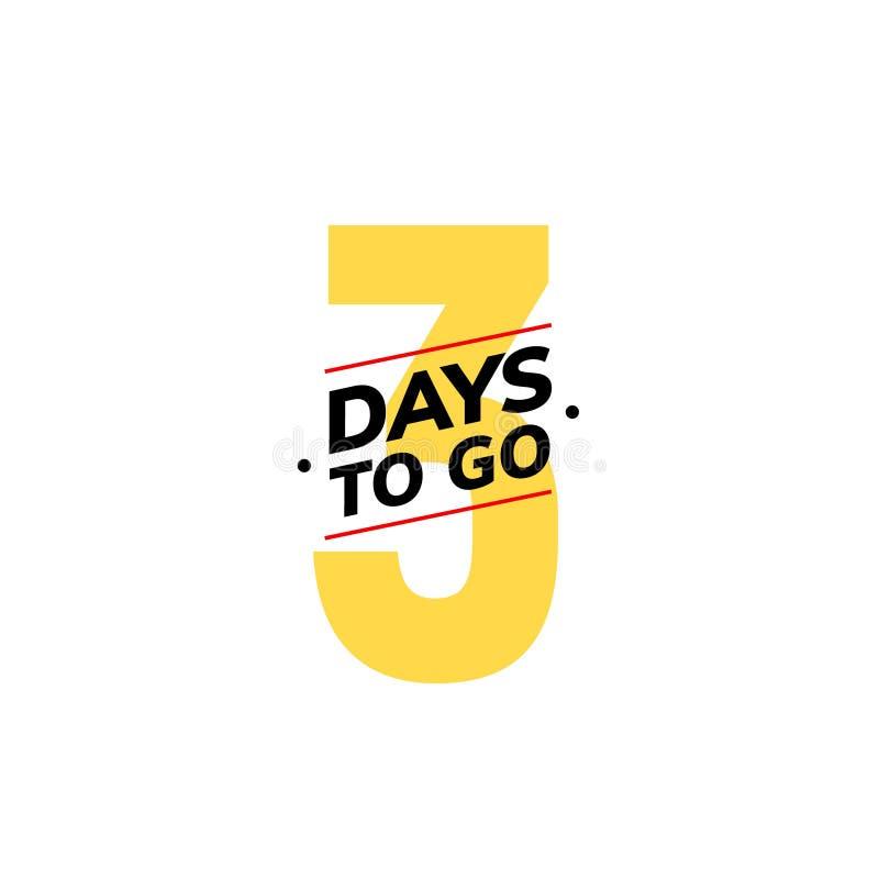 3 dagar som går sista nedräkningsymbol Tre - dagen går tidmätaren för avtalet för promoen för erbjudandet för försäljningspriset, stock illustrationer