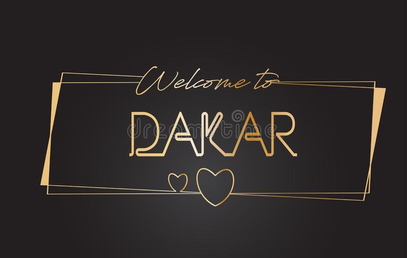 Dakar välkomnande till guld- textneon som märker typografivektorillustrationen royaltyfri illustrationer