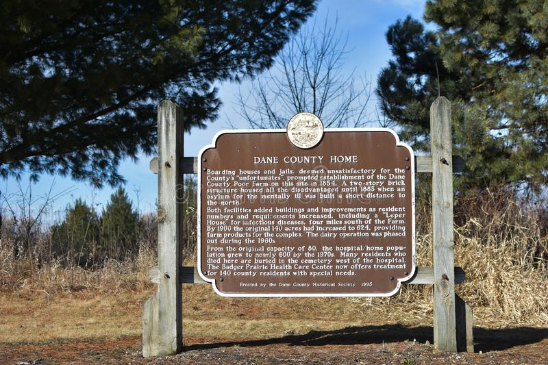 Dane County Home- Historical Marker - Verona, Wisconsin. Boarding houses and jails, deemed unsatisfactory for the County`s `unfortunates`, prompted establishment stock image