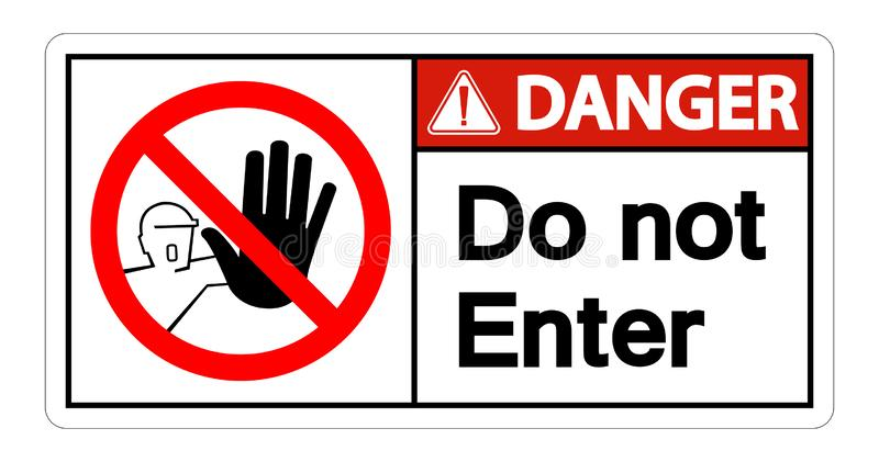 Danger Do Not Enter Symbol Sign Isolate On White Background,Vector Illustration. Access, admission, alert, allowed, area, authorised, authorized, ban, caution vector illustration