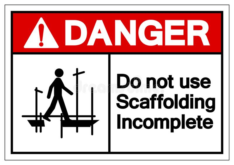Danger Do Not Use Scaffolding Incomplete Symbol Sign, Vector Illustration, Isolate On White Background Label. EPS10 royalty free illustration
