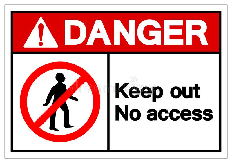 Danger Keep Out No Access Symbol Sign, Vector Illustration, Isolate On White Background Label. EPS10 stock illustration